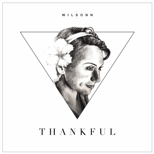 Thankful - Wilsonn Mixtape
