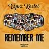 Vybz Kartel - Remember Me [Full Song] - 2017 @GazaPriiinceEnt