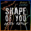 Ed Sheeran - Shape Of You (Latin Remix) Ft Zion & Lennox (Dani Cobo Remix)(Mombah Edit)