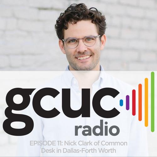 Episode 11 - Nick Clark Of Common Desk