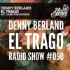 Denny Berland - El Trago Radioshow 090 2017-04-04 Artwork