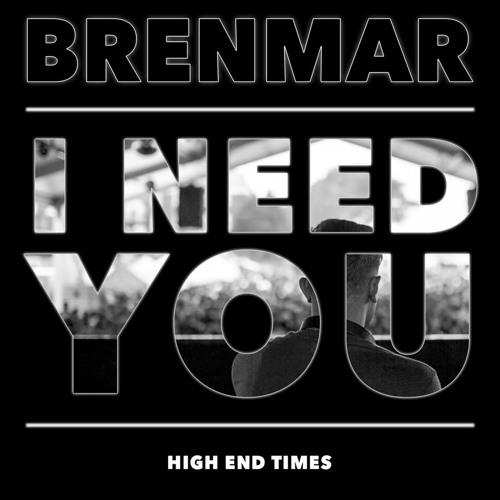 Brenmar - I Need You