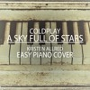A Sky Full Of Stars - Coldplay - Easy Piano Cover (Sheet Music Below)