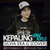 SILVIA EKA G - KEPALING (KOPLO COVER) | EvP