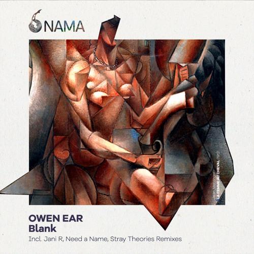 [NMA010] Owen Ear - Blank (Stray Theories Remix)