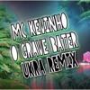 MC Kevinho - O Grave Bater (UKRA Remix) [Free Download]