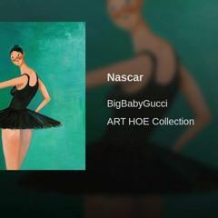BigBabyGucci - Nascar