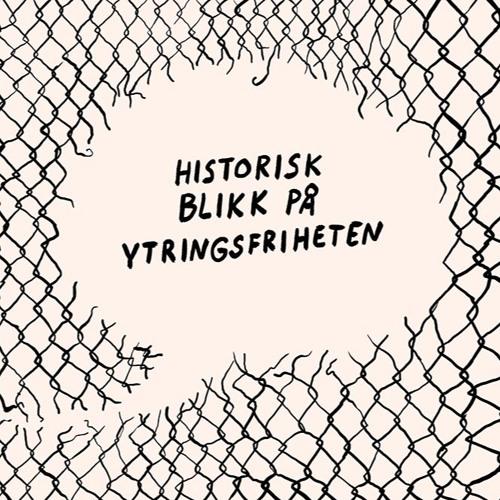 Foredrag: Historisk blikk på ytringsfriheten