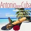 Antonio Goes Cuba
