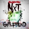 NxT Girlfriend