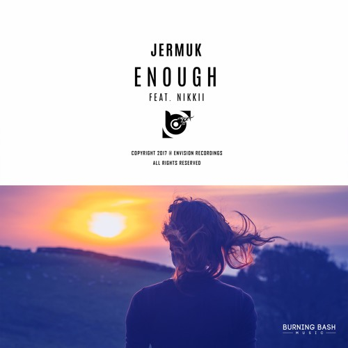 JERMUK - Enough Feat. Nikkii