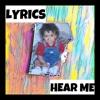 Lyrics - Hear Me