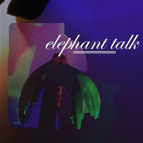 Elephant Talk EP