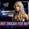 WWE-Not Enough For Me(Michelle McCool) Theme Song