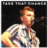 Brett Michael Monka -Take That Chance