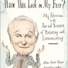 If I Understood You, Would I Have This Look on My Face? by Alan Alda, read by Alan Alda