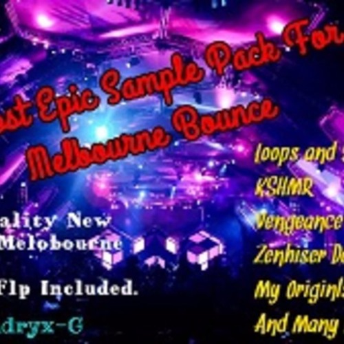 Epic Sample Pack For Melbourne Bounce- Free Download = Buy