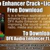 DFX Audio Enhancer Crack+License Key Free Download .mp3