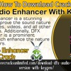 How to download crack DFX audio enhancer with keygen?.mp3