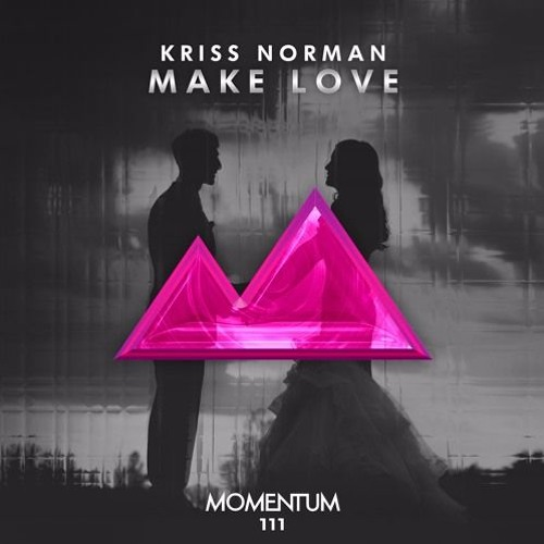 Kriss Norman - Make Love (Extended Mix) [Momentum Records]