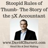 Stoopid Rules Of Thumb- The 5X Accountant Story- How To Sell A Business