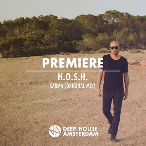 Premiere: H.O.S.H. - Karma (Original Mix)