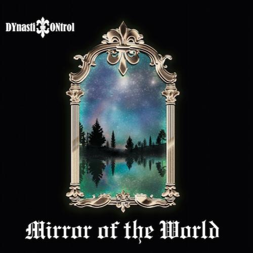 Mirror of the World Crossfade