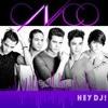 CNCO - Hey DJ (Mula Deejay Edit) Portada del disco