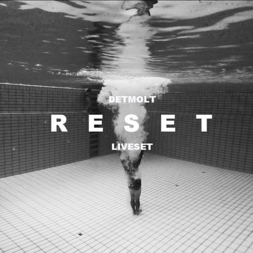 DETMOLT - RESET (Liveset)