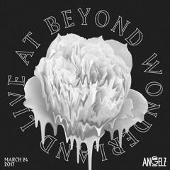 ANGELZ - Live at Beyond Wonderland - 3.24.2017