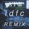 Blackbear-IDFC(ΔΨΩ REMIX) **BUY FOR FREE DOWNLOAD**