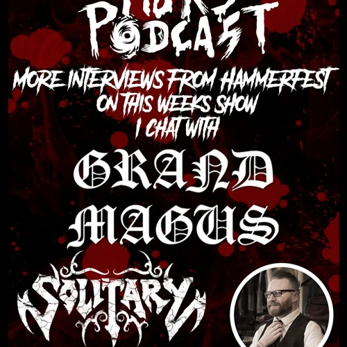 The MJRS Podcast 051 feat Grand Magus & Solitary