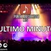ULTIMO MINUTO - Disponível para gravação