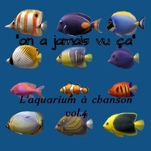 "Chorale Aquarium vol.4 : ""on a jamais vu ça"""