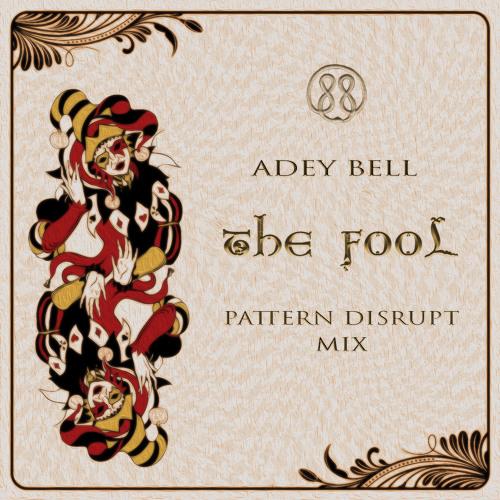 The Fool (Pattern Disrupt Mix)