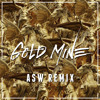 Gold Casio - Gold Mine (ASW Remix)