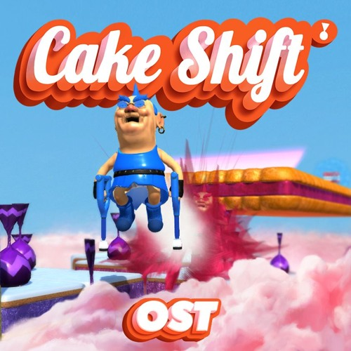 Cake Shift OST
