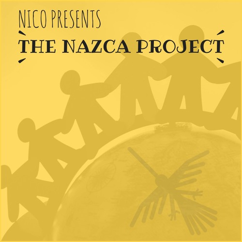 Nico Presents: The Nazca Project