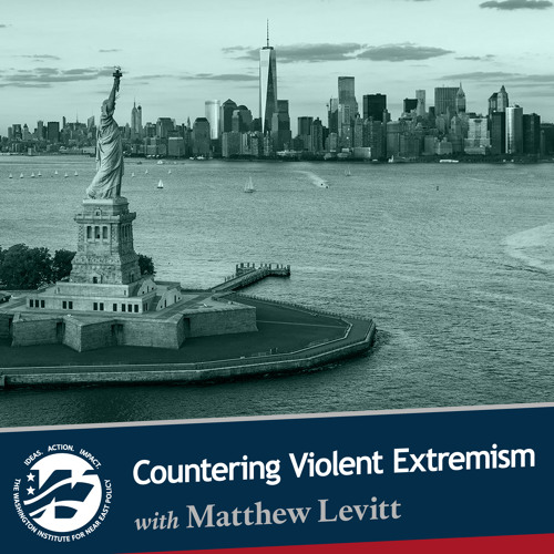 Countering Violent Extremism with Matthew Levitt