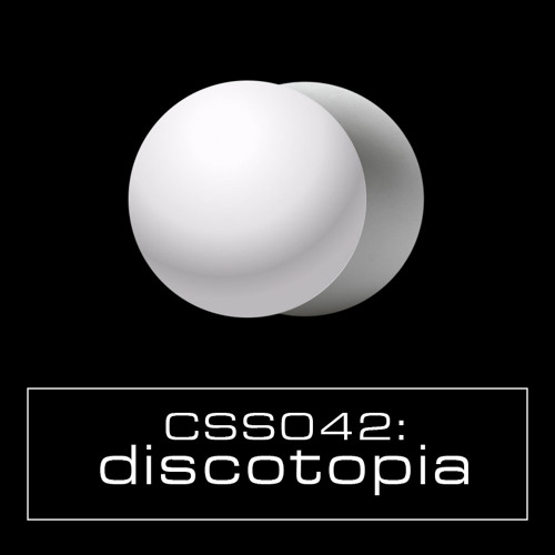 Cultivated Sound Sessions - CSS042: Discotopia