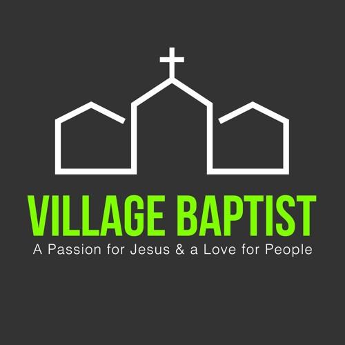 Village Baptist Church 4 - 2-17