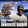 Todd Terry - InHouse Radio 015