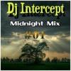 Dj Intercept - Midnight Mix #01