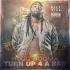 1 - Turn Up For A Bag [Prod. By KalaniOnDaBeat]