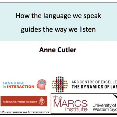 Public Lecture: How the language we speak guides the way we listen