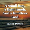A small boy, a light lunch, and a limitless God
