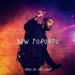 """Drake Type Beat - """"New Toronto"""" (Prod By Scarecrow)"""