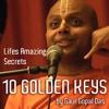 10 Golden Keys By Gaur Gopal Das Mp3