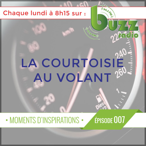 """La courtoisie au volant - """"Moments d'inspiration"""" - Saison 1 - Épisode 7"""
