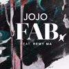 Jojo Ft. Remy Ma - FAB (Bad Little King Remix)